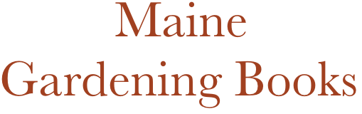 Maine Gardening Books