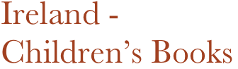 Ireland -  Children's Books